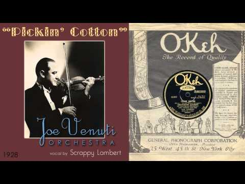 1928, Pickin` Cotton, Joe Venuti Orch. Hi Def 78RPM .wmv