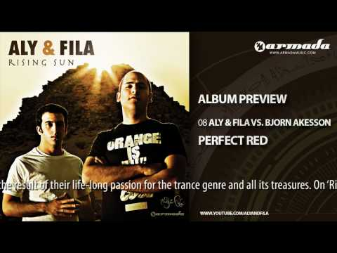 Exclusive preview `Aly & Fila - Rising Sun`: 08 Aly & Fila vs. Bjorn Akesson - Perfect Red