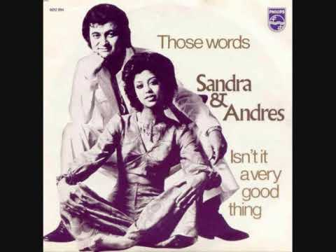 Sandra & Andres Those Words