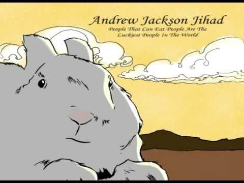 Andrew Jackson Jihad - Rejoice