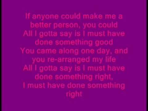 Must Of Done Something Right by Relient K(+lyrics)