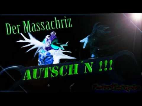 Der Massachriz - Autsch`N ( bootleg )