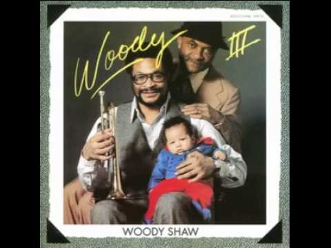 Woody Shaw - Woody I - On The New Ark
