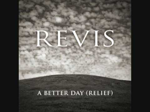 Revis - A Better Day (Relief) [Download Link + Lyrics]