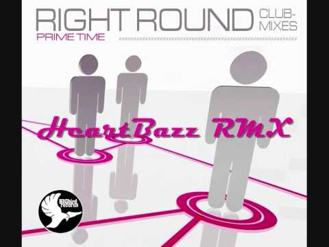 Prime Time - Right Round (HeartBazz Remix Edit) *FL Studio*