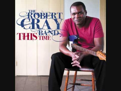 Robert Cray - That`s What Keeps Me Rockin`