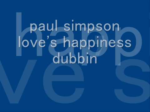 paul simpson love`s happiness dubbin 360min.wmv