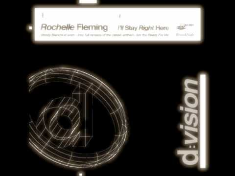 "Rochelle Fleming: ""I`ll Stay Right Here RMX"" (Woody Bianchi On The Mix)"
