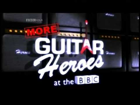 GUITAR HEROES AT THE BBC - Part 2 Intro ~ HIGH QUALITY HQ ~