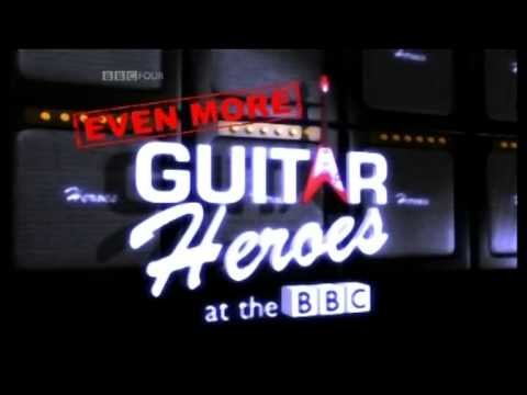 GUITAR HEROES AT THE BBC - Intro (Part 3) ~ HIGH QUALITY HQ ~