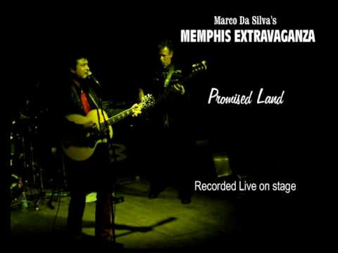 Memphis Extravaganza - Promised Land (Recorded Live on stage)