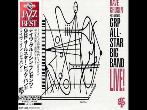 Dave Grusin & The GRP All-Stars - Captain Caribe (Live)