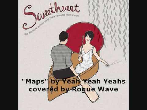 """Rogue Wave """"Maps"""" (Yeah Yeah Yeahs)"""