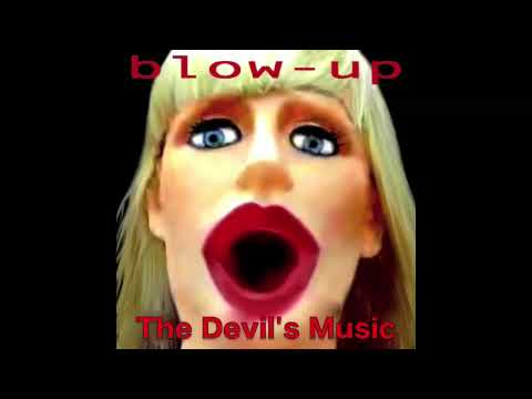 BLOW-UP `The Devil`s Music`