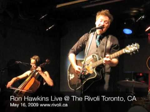 Ron Hawkins Live @ The Rivoli May 15/09 Toronto, CA