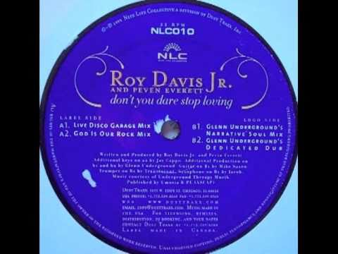 Roy Davis Jr. & Peven Everett - Don`t You Dare Stop Loving [Glenn Underground`s Narrative Soul Mix]
