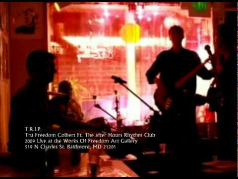 Tru Freedom Colbert Ft. The After Hours Rhythm Club - TRIP - Blue Ink