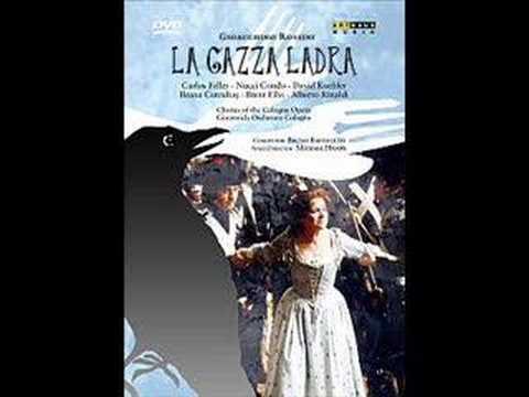 La Gazza Ladra - Gioacchino Rossini