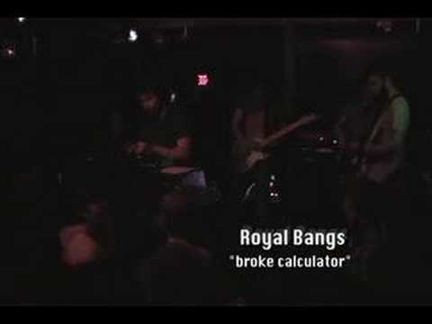 "Royal Bangs ""Broke Calculator"" live"