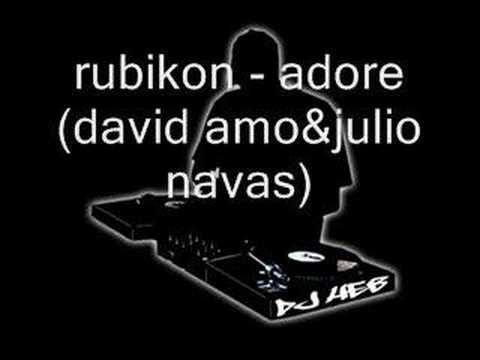 rubikon - adore (david amo&julio navas)