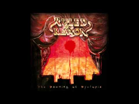 Ruled by Reason - The Dystopian Dream