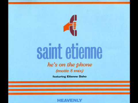 Saint Etienne - He`s On The Phone (Motiv8 remix)