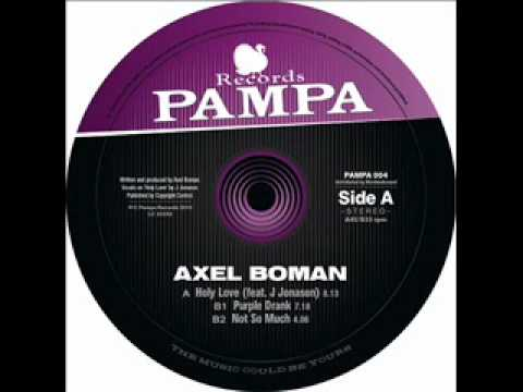 Axel Boman - Holy Love [Pampa Records]