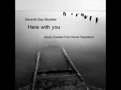 Seventh Day Slumber - Here with you