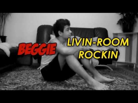 Beggie ``Livin-room Rockin``