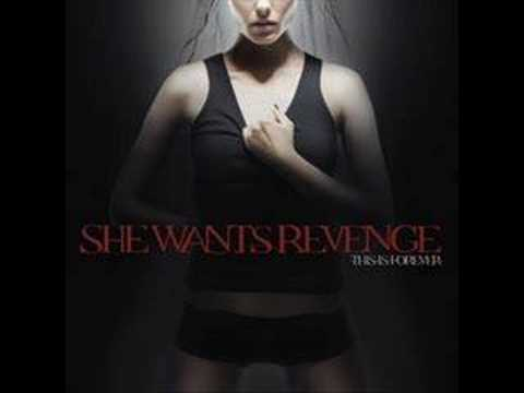 She Wants Revenge Replacement