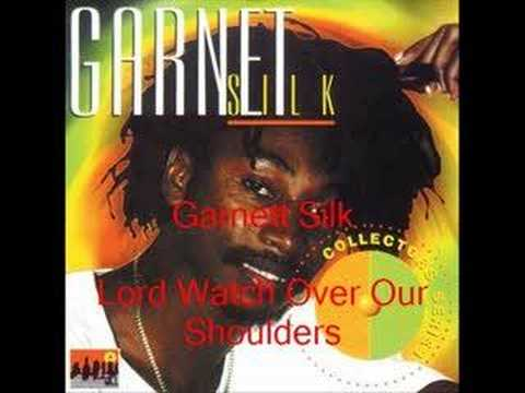 Garnett Silk- Lord Watch Over Our Shoulders