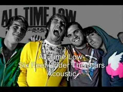 All Time Low- Six Feet Under The Stars [Acoustic]