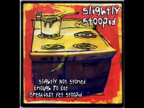 Slightly Stoopid - Sensimilla