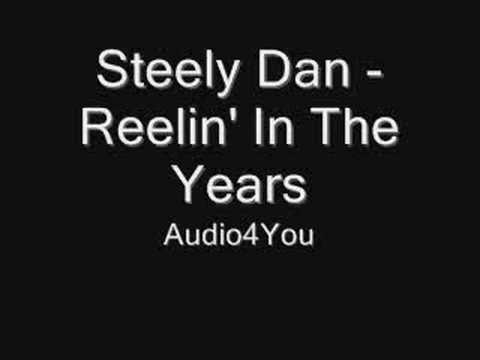 Steely Dan - Reelin` In The Years