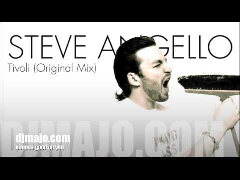 Steve Angello - Tivoli (Original Mix)