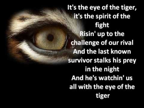 Survivor -- Eye of the Tiger ( Lyrics )
