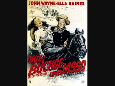Mit B�chse und Lasso (Tall in the Saddle)