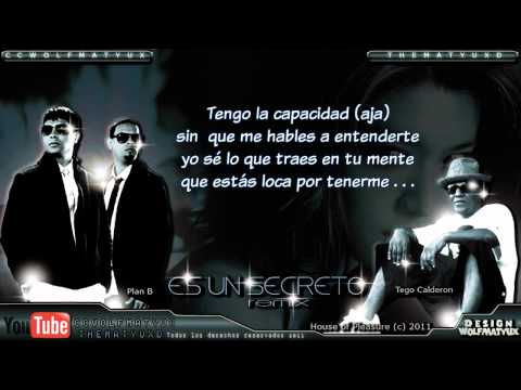 "Plan B Ft. Tego Calderon - ""Es Un Secreto"" Remix con Letra New 2011"