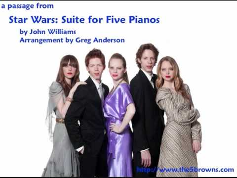 "The 5 Browns - a passage from the ""Star Wars"" suite"