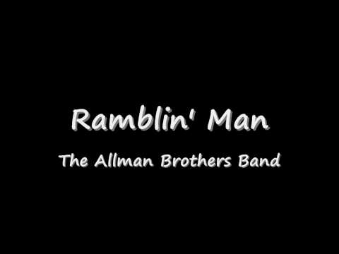 """Ramblin` Man"" by The Allman Brothers Band"