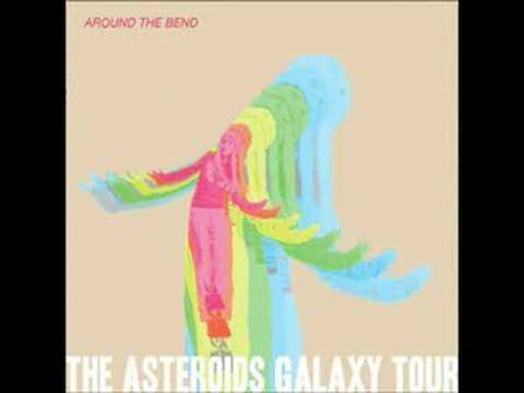 The Asteroids Galaxy Tour - Around the Bend W/DOWNLOAD LINK
