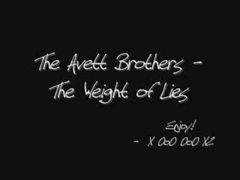 The Avett Brothers - The Weight of Lies