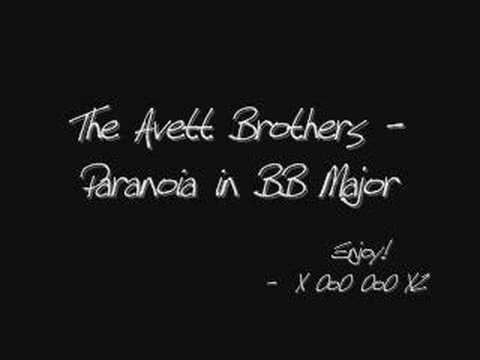 The Avett Brothers - Paranoia in BB Major