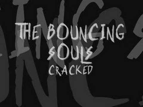 The Bouncing Souls - Cracked