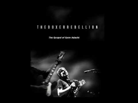 The Boxer Rebellion - The Gospel of Goro Adachi