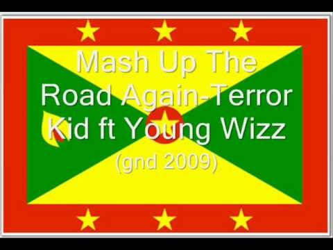 Mash Up The Road Again -Terror Kid ft Young Wizz (GND 2009)