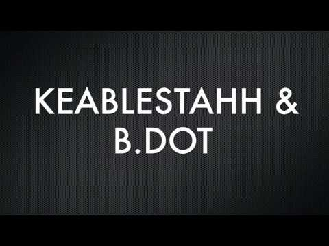 keablestahh Ft. B.dot - without you
