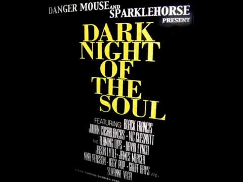 Danger Mouse and Sparklehorse - Dark Night of the Soul - Revenge