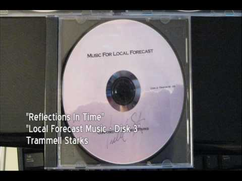 "Trammell Starks - ""Reflections In Time"""