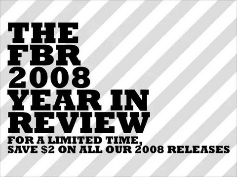 The FBR 2008 Year In Review